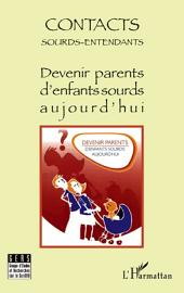 Devenir parents d'enfants sourds aujourd'hui