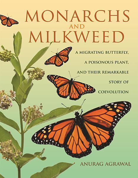 Download Monarchs and Milkweed Book