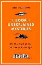 The Book of Unexplained Mysteries