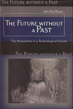 The Future Without a Past