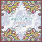 Tranquility Patterns Coloring Book for Grown-Ups 1