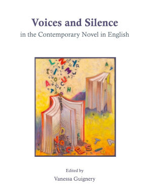 Voices and Silence in the Contemporary Novel in English PDF