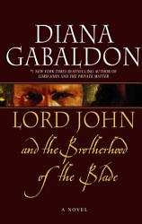 Lord John And The Brotherhood Of The Blade Book PDF