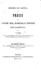 """Guide de Gand; ou Précis de l'histoire civile, monumentale et statistique des Gantois ... Quatrième édition [of the """"Guide des voyageurs, etc.""""] augmentée, et ornée d'un plan, etc."""