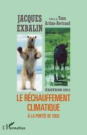 LE RÉCHAUFFEMENT CLIMATIQUE A LA PORTEE DE TOUS: Nouvelle édition