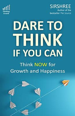 Dare to Think if You Can