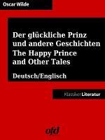 Der gl  ckliche Prinz und andere Geschichten   The Happy Prince and Other Tales PDF