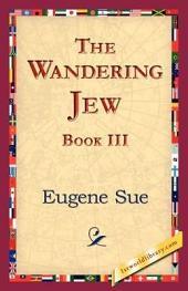 The Wandering Jew, Book III: Book 3