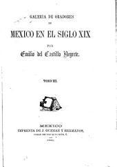 Galeria de oradores de Mexico en el siglo XIX: Volumen 3