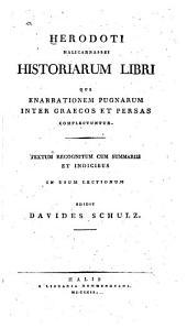 Historiarum libri qui enarrationem pugnarum inter Graecos et Persas complectuntur: Volume 1