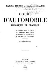 Cours d'automobile théorique et pratique: 67 figures dans le texte; 26 planches hors texte; 4 planches en 15 couleurs; 2 planches en trichromie