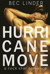 Hurricane Move: A Rock Star Romance
