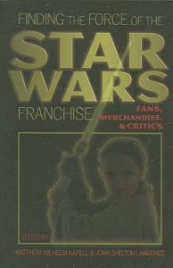 Finding the Force of the Star Wars Franchise Book
