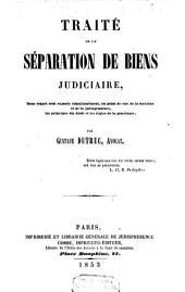 Traité de la séparation de biens judiciaire, etc