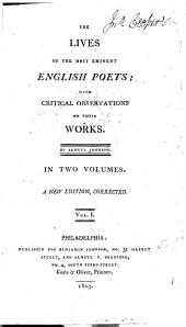 The Lives of the Most Prominent English Poets: With Critical Observations on Their Works, Volume 1