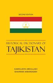 Historical Dictionary of Tajikistan: Edition 2