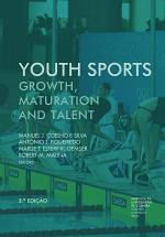 Youth sports: growth, maturation and talent, 2ª Edição