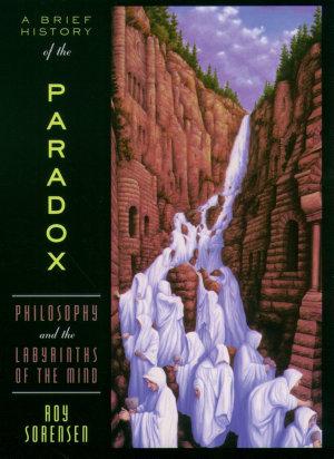 A Brief History of the Paradox