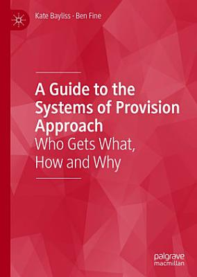 A Guide to the Systems of Provision Approach