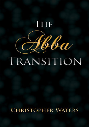 The Abba Transition