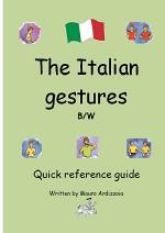 The Italian Gestures BW