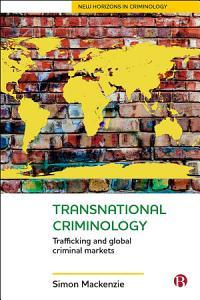 Transnational Criminology