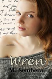 Wren: A 2nd Generation Marked Heart Novel