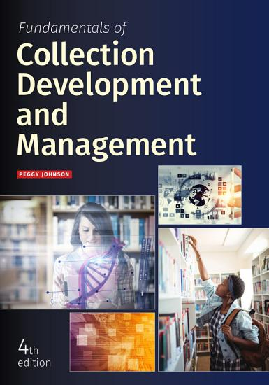 Fundamentals of Collection Development and Management  Fourth Edition PDF