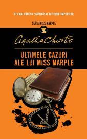 Ultimele cazuri ale lui Miss Marple