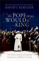The Pope Who Would Be King PDF