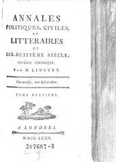 Annales Politiques, Civiles Et Littéraires Du Dix-Huitieme Siecle: Ouvrage Périodique, Volume9