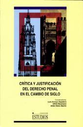 Crítica y justificación del derecho penal en el cambio de siglo: el análisis crítico de la Escuela de Frankfurt