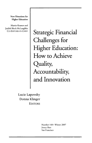 Strategic Financial Challenges for Higher Education  How to Achieve Quality  Accountability  and Innovation