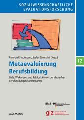 Metaevaluierung Berufsbildung: Ziele, Wirkungen und Erfolgsfaktoren der deutschen Berufsbildungszusammenarbeit