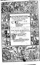 D. Dionysij Carthusiani Enarrationes piae ac eruditae in. IIII. Prophetas Maiores : Esaiam. fol[ium]. 1. Hieremiam. fol[ium]. 159 Ezechielem. fol[ium]. 283 Danielem. fo.[ium]. 373