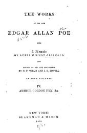 The Works of the Late Edgar Allan Poe: Arthur Gordon Pym, &c