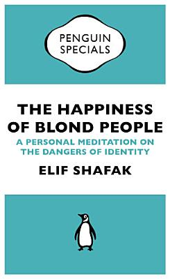 The Happiness of Blond People PDF