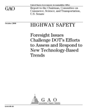 Highway Safety: Foresight Issues Challenge DOT's Efforts to Assess and Respond to New Technology-Based Trends