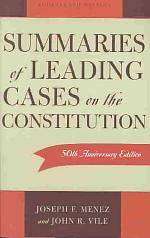 Summaries of Leading Cases on the Constitution