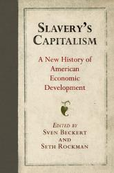 Slavery S Capitalism Book PDF