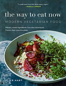 The Way to Eat Now Book