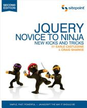 jQuery: Novice to Ninja: Novice to Ninja, Edition 2