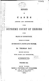 Connecticut Reports: Proceedings in the Supreme Court of the State of Connecticut, Volume 21