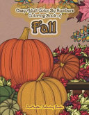 Easy Adult Color by Numbers Coloring Book of Fall