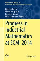 Progress in Industrial Mathematics at ECMI 2014