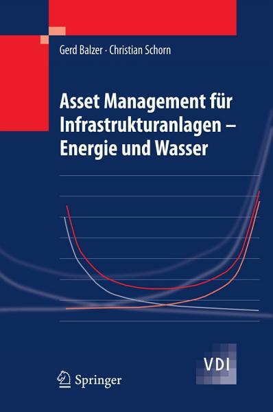 Asset Management f  r Infrastrukturanlagen   Energie und Wasser PDF