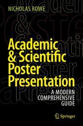 Academic & Scientific Poster Presentation: A Modern Comprehensive Guide