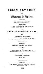 Felix Alvarez; or, Manners in Spain: Volume 3