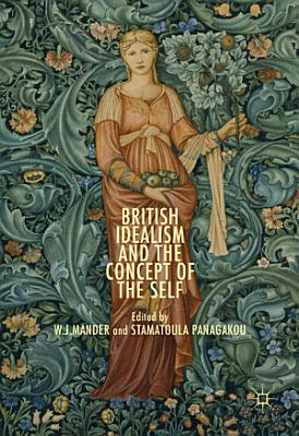 British Idealism and the Concept of the Self