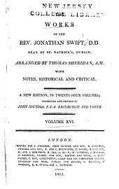The Works of the Rev. Jonathan Swift, D.D., Dean of St. Patrick's, Dublin: Volume 16